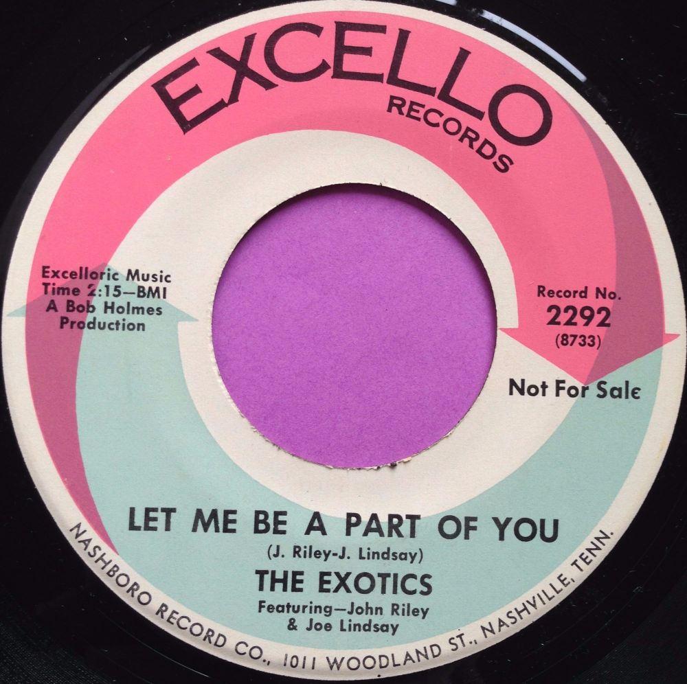 Exotics-Let me be a part of you-Excello E