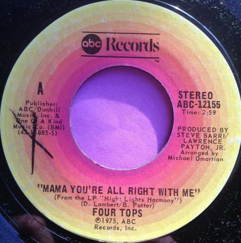 Four Tops-Mama you`re alright with me-ABC E+