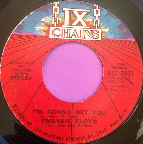 Frankie Floyd-I`m gonna get you-ix chains vg+