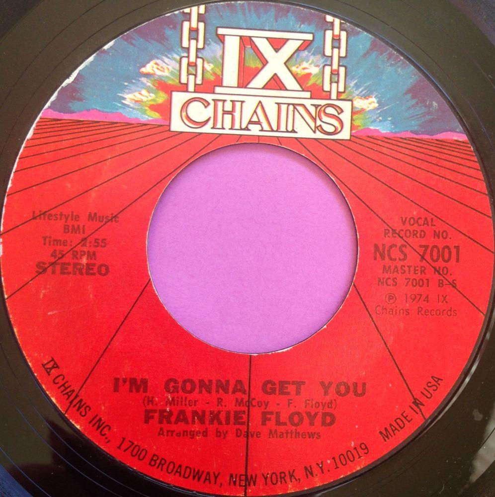 Frankie Floyd-I`m gonna get you-ix chains vg+