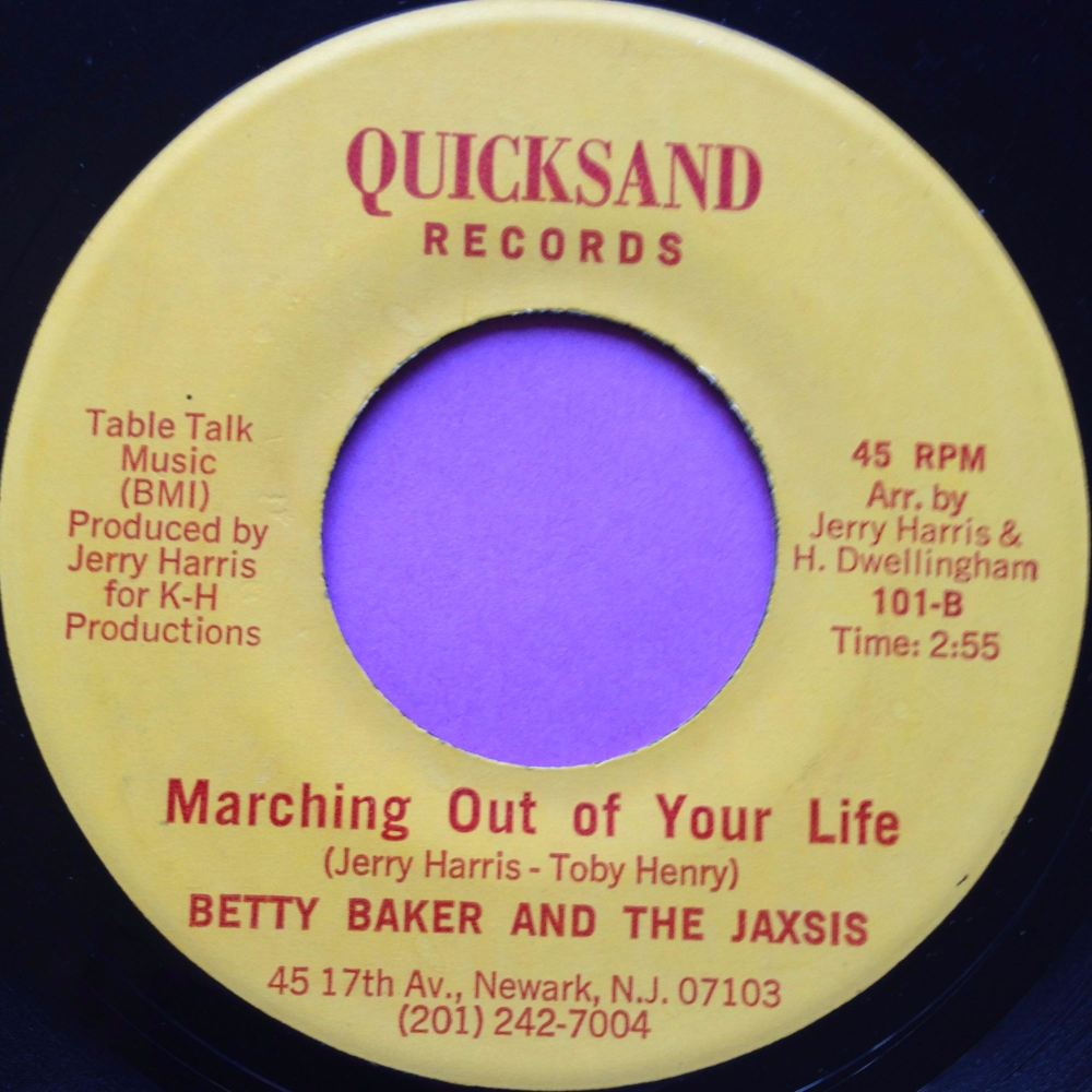 Betty Baker-Maching out of your life-Quicksand E+