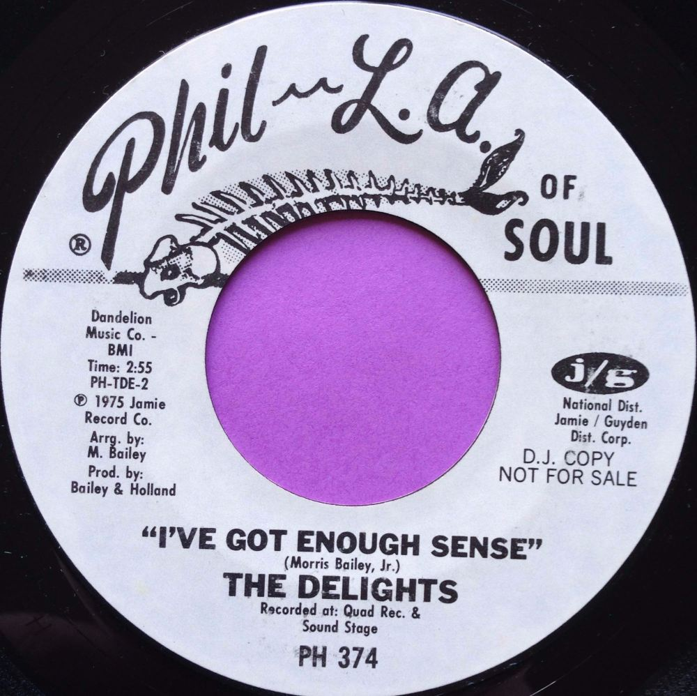 Delights-I`ve got enough sense-Phil-La of soul WD M-
