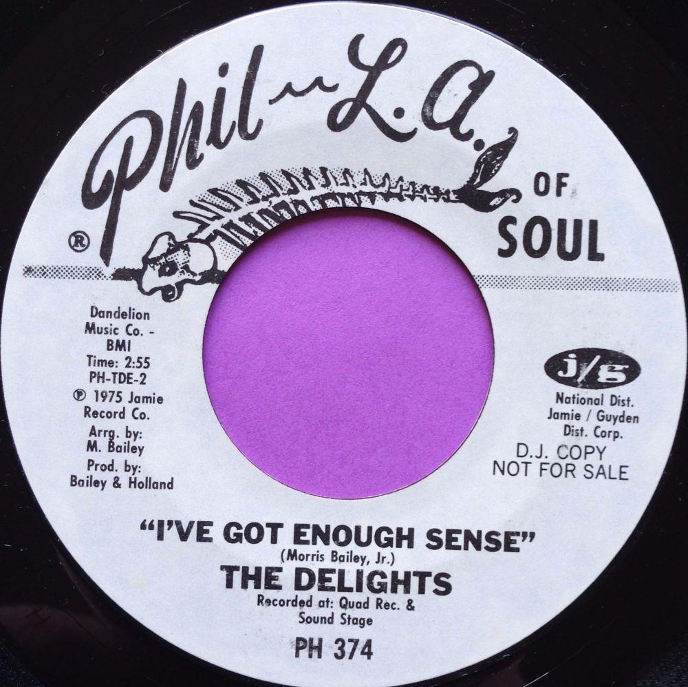 Delights-I`ve got enough sense-Phil-La of soul WD M-