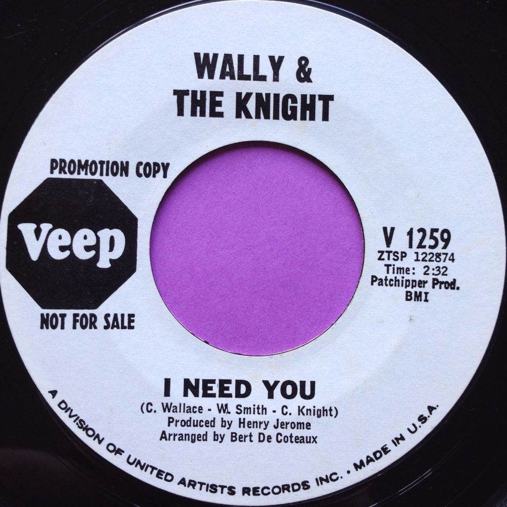 Wally & The Knight-I need you-Veep WD E+
