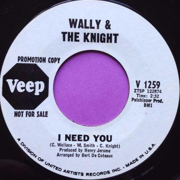 Wally & The Knight-I need you-Veep WD E+