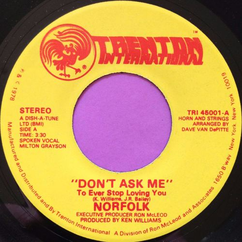 Norfolk-Don`t ask me-Trenton E+