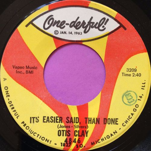 Otis Clay-It`s easier said than done-Onederful M-