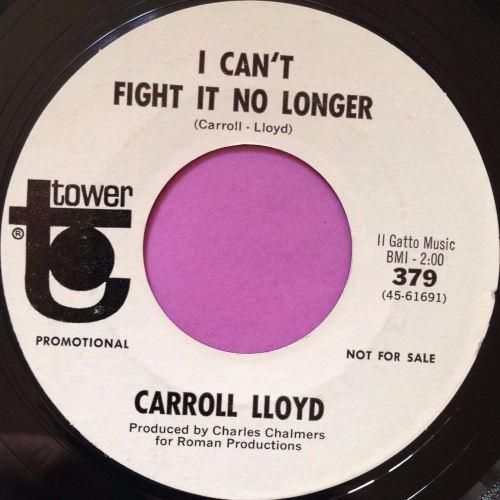 Carroll LLoyd-I can`t fight no longer-Tower E+