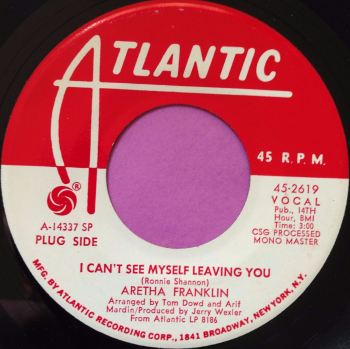 Aretha Franklin-I can`t see myself leaving you-Atlantic WD M-