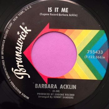 Barbara Acklin-Is it me-Brunswick E+