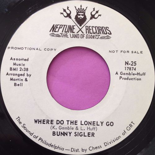 Bunny Sigler-Where do the lonely go-Neptune WD M-