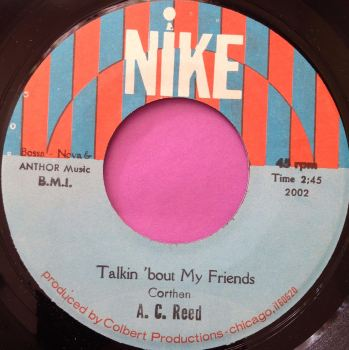 A.C Reed-Talkin `bout My Friends-Nike E+