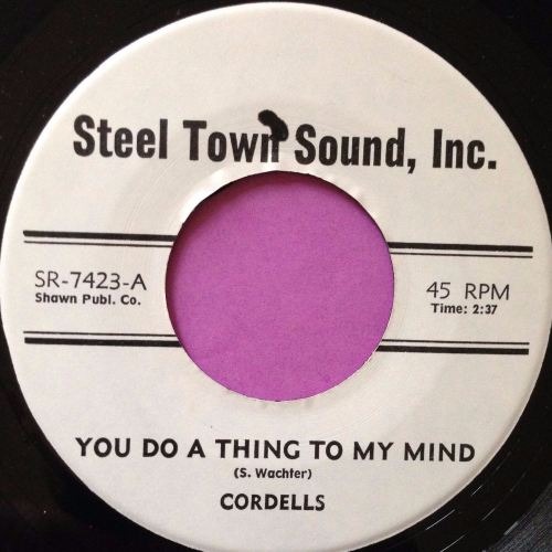 Cordells-You do a thing to my mind-Steel town sound E+