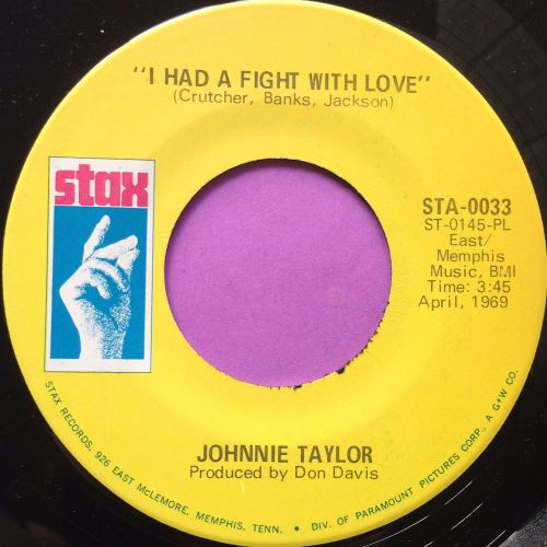 Johnnie Taylor-I had a fight with love-Stax E+
