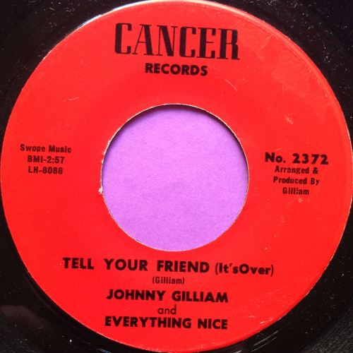 Johnny Gilliam - Tell your friend - Cancer - E