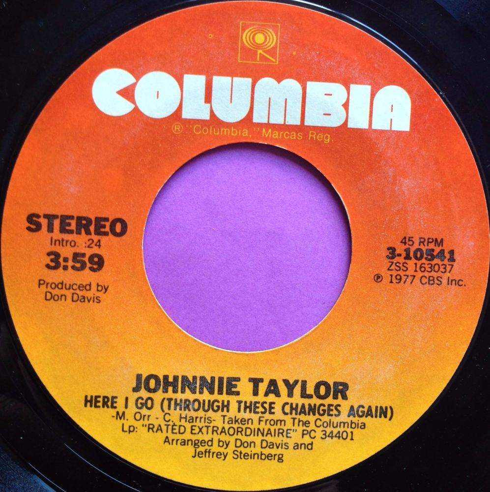 Johnny Taylor-Here I go Through these changes-Columbia E+