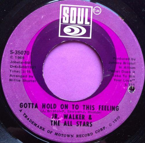 Junior Walker-Gotta hold on to this feeling-Soul E+