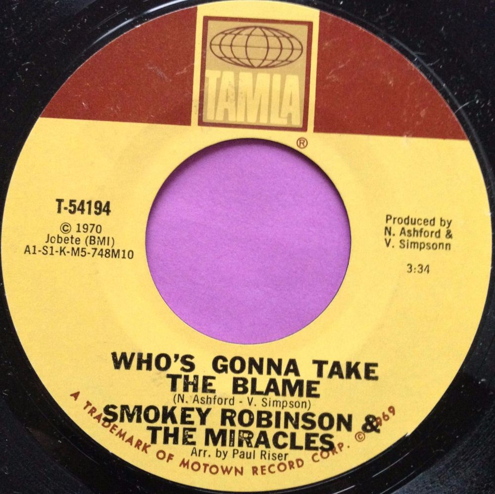 Miracles-Who`s gonna take the blame-Tamla M-