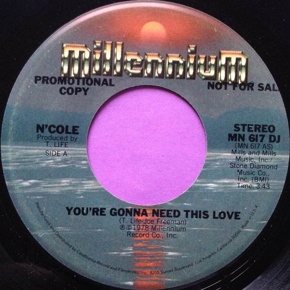 N`Cole-You`re gonna need this love-Millenium E+