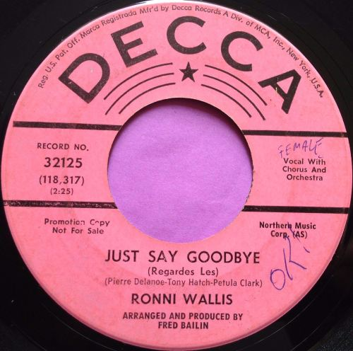 Ronni Wallis-Just say goodbye-Decca Demo wol E