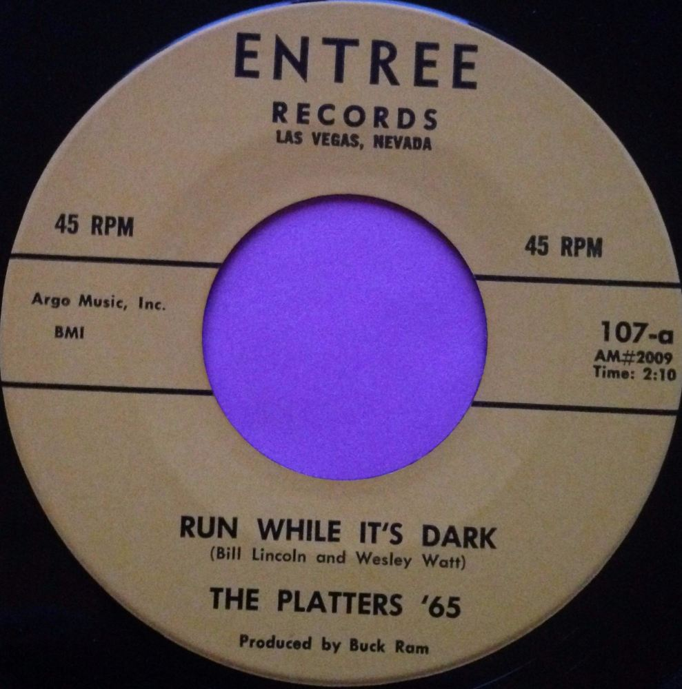 Platters `65-Run while it`s dark-Entre E