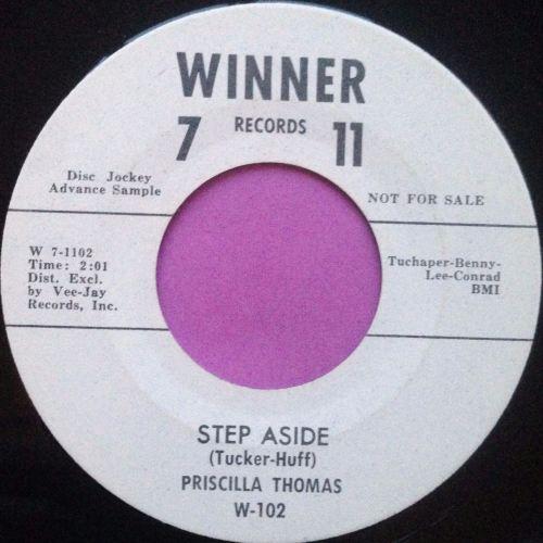 Priscilla Thomas - Step aside - Winner 7 11 - M-