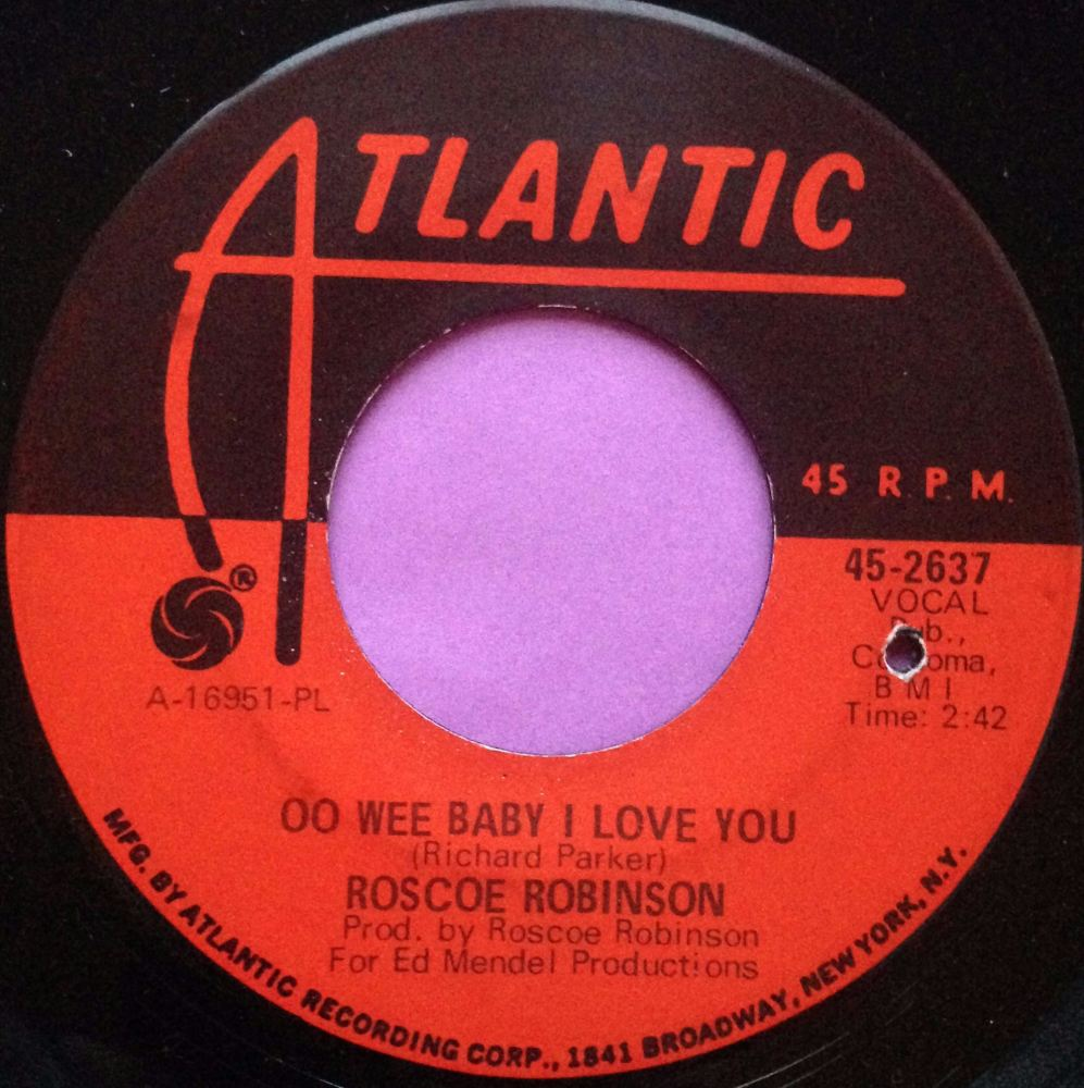 Roscoe Robinson-Oo wee baby I love you-Atlantic E+