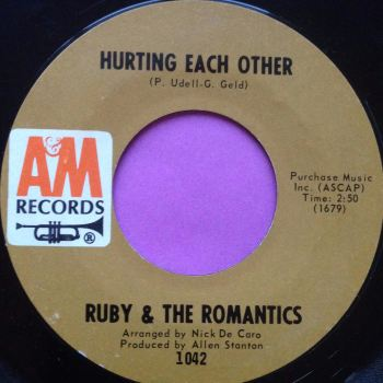 Ruby and Romantics-Hurting each other-A&M E