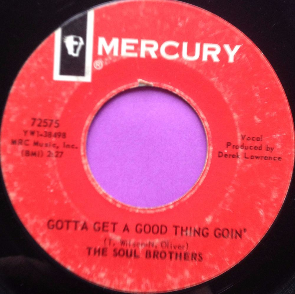 Soul Brothers-Gotta get a good thing going-Mercury E