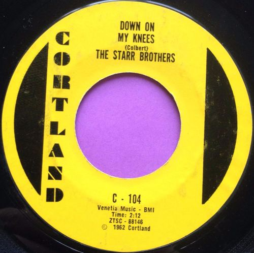 Starr Brothers-Down on my knees-Cortland E