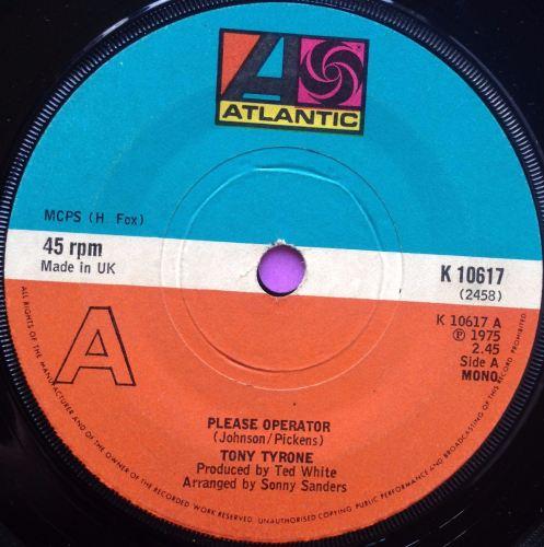 Tony Tyrone - Please operator - Atlantic - E+
