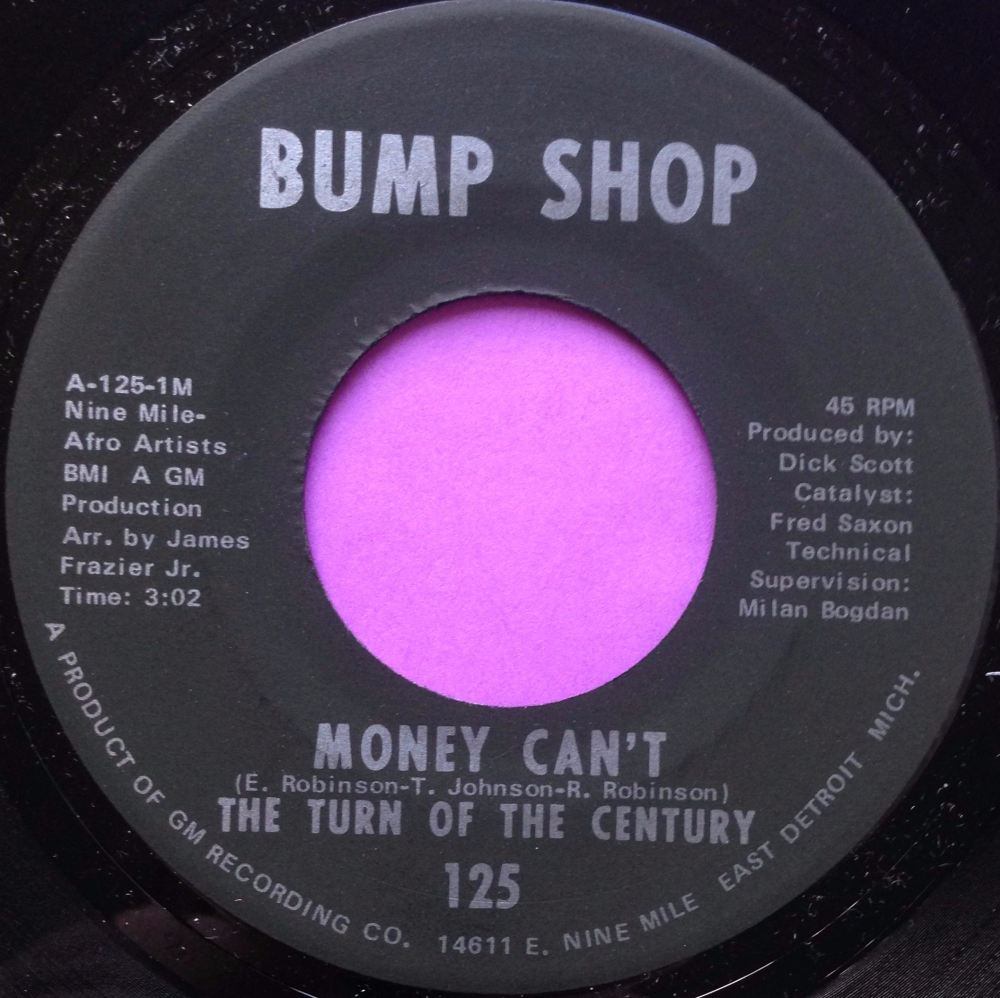 Turn of the Century-Money can`t-Bump shot E+