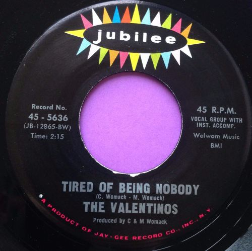 Valentinos - Tired of being nobody - Jubilee - E+