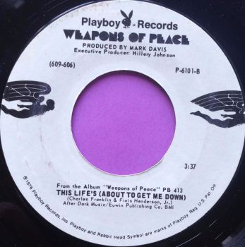 Weapons of peace- This life`s about to get me down-Playboy WD E+