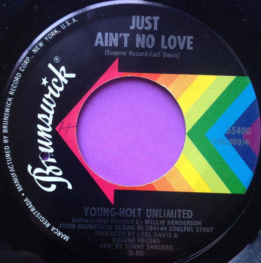 Young Holt Unlimited-Just ain`t no love-Brunswick E+