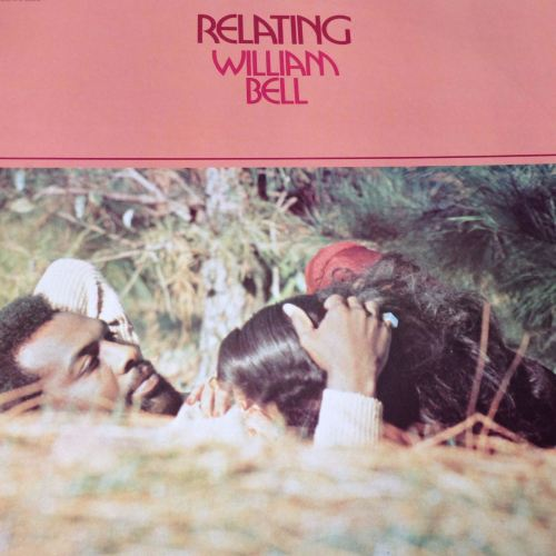 William Bell - Relating - Stax LP - E+