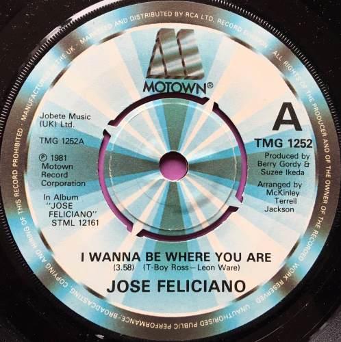Jose Felliciano-I wanna be where you are-UK Motown E+