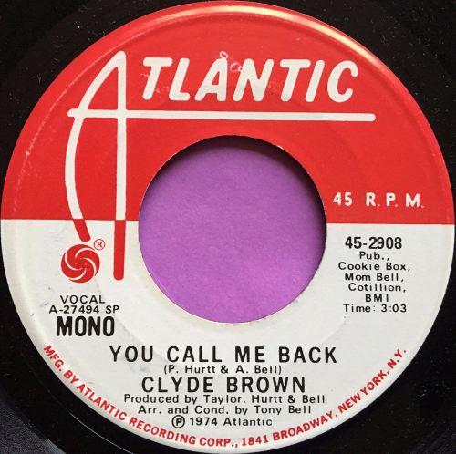 Clyde Brown-You called me back-Atlantic Demo E+