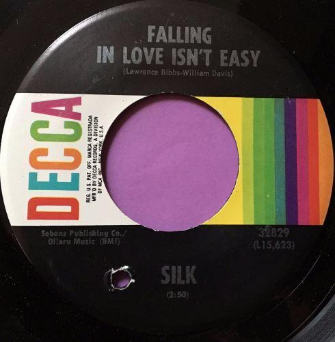 Silk-Falling in love isn`t easy-Decca E+