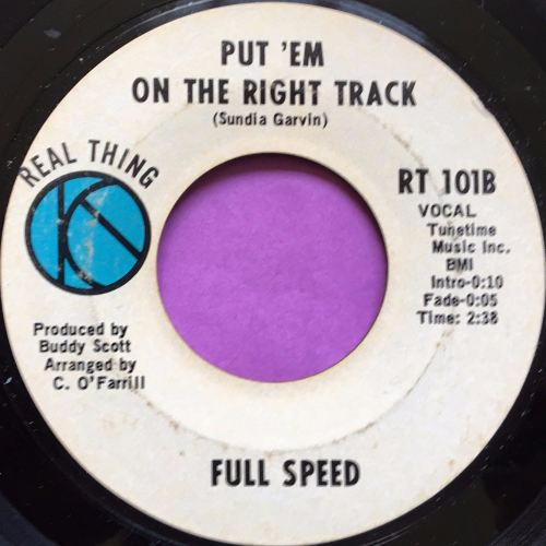 Full speed-Put 'em on the right track-Real thing E-