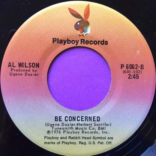 Al Wilson-Be concerned/I`ve got a feeling we`ll be seeing each other again-