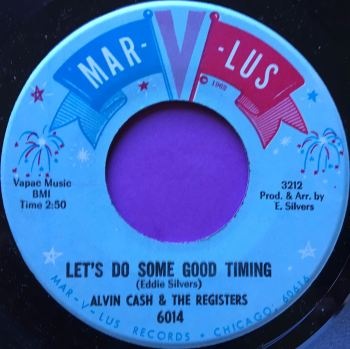 Alvin Cash-Let's do some good timing-Marvlus M-