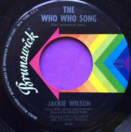 Jackie Wilson-Who who song/Since you showed me how...-Brunswick E+