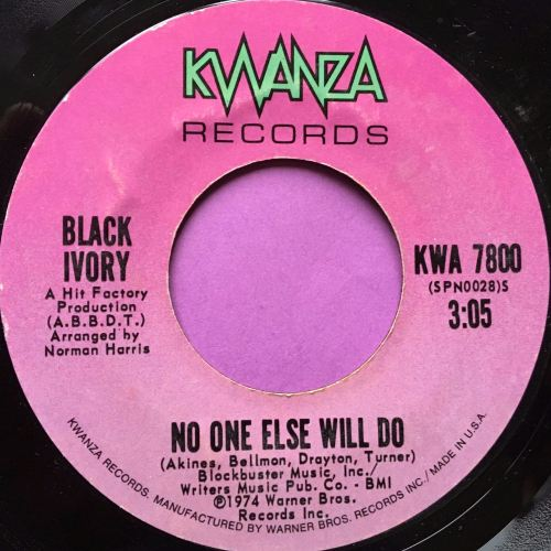 Black Ivory-No one else will do-Kwanza E+