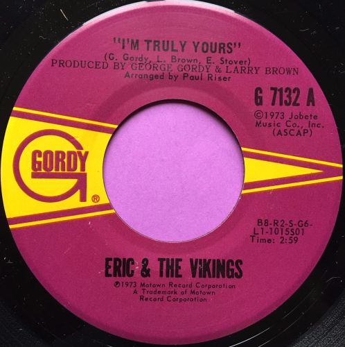 Eric and Vikings-I'm truly yours/Where do you go baby-Gordy E+