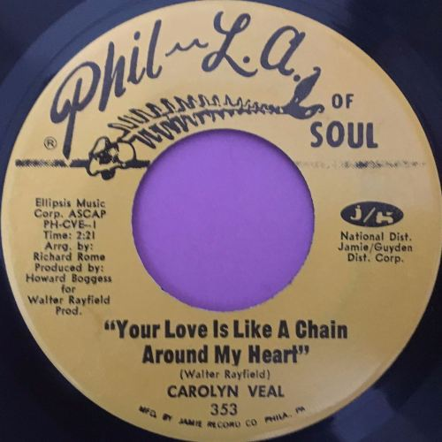 Carolyn Veal-Your love is like a chain...-Phil-la of soul E+
