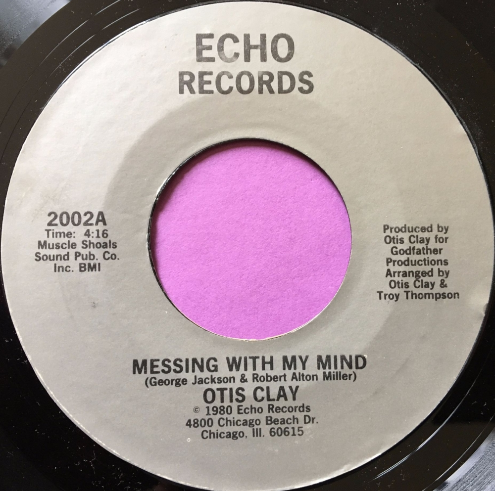 Otis Clay-Messing with my mind-Echo E+