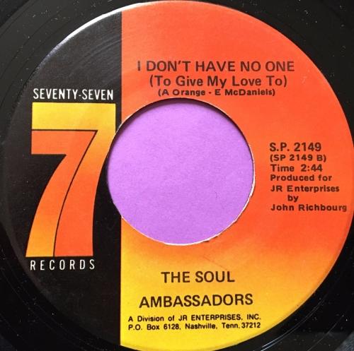 Soul Ambassadors-I don't have no one-Seventy seven E+