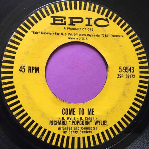 Richard Popcorn Wylie-Come to me-Epic E-
