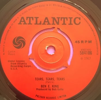 Ben E King-Tears tears tears -UK Atlantic M-